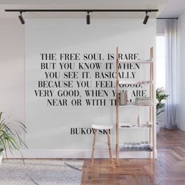 free soul - bukowski quote Wall Mural