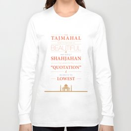 Lab No. 4 - Tajmahal motivational quotes Poster Long Sleeve T-shirt