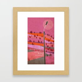 Love others and be kind to yourself Framed Art Print