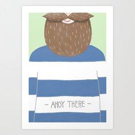 Ahoy There Art Print