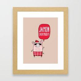 Jamon everybody Framed Art Print