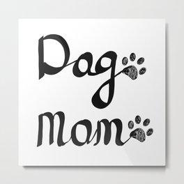 Calligraphic handwriting ''Dog Mom'' text. Doodle black paw print Metal Print