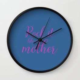 Rock it like a Mother - Slate and Pink Wall Clock