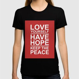 Love, Hope and Peace T-shirt