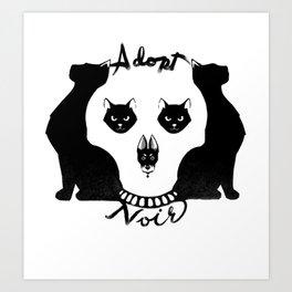 Adopt noir Art Print