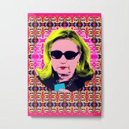 """Hillary Clinton - """"YAAAAS"""" #HC4P2016 Metal Print"""