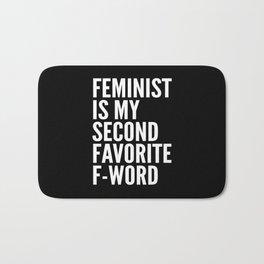 Feminist is My Second Favorite F-Word (Black) Bath Mat