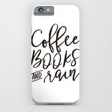 Coffee Books And Rain Art Print Slim Case iPhone 6s