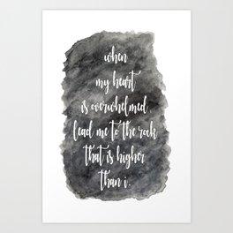 Lead Me - Psalm 61:2 Art Print
