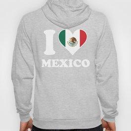 I Love Mexico Mexican Flag Heart Hoody