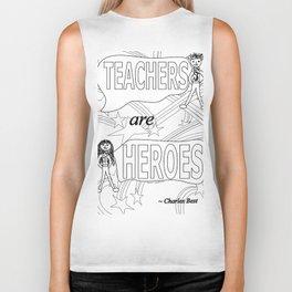 Teachers are Heroes Biker Tank