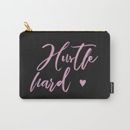 hustle hard - black Carry-All Pouch