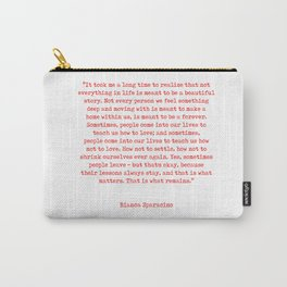 Typewriter Style Quote ((Bianca Sparacino)) Carry-All Pouch