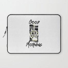 Good fucking morning Laptop Sleeve