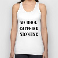 alcohol Tank Tops featuring Alcohol Caffeine Nicotine  by mzscreations