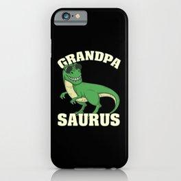 Grandpasaurus | Tyrannosaurus Rex iPhone Case