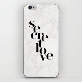 SECRET LOVE iPhone Skin