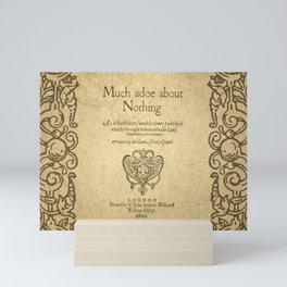 Shakespeare. Much adoe about nothing, 1600 Mini Art Print