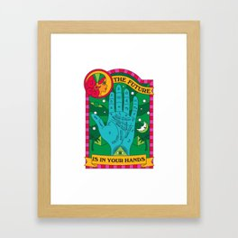 The Future is In Your Hands Framed Art Print