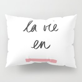 La Vie en Rose x Telma W. Pillow Sham
