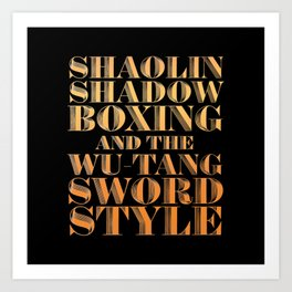 Shaolin Shadowboxing and the Wu Tang Sword Style Art Print