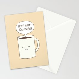 Love what you brew Stationery Cards