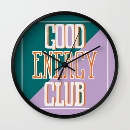 Good Energy Club- turquoise, orange, and lavender Wall Clock