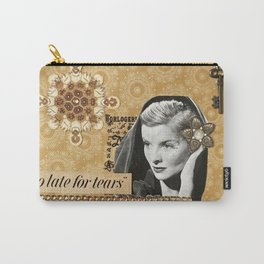 Too Late For Tears Carry-All Pouch