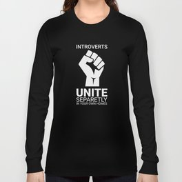 Introverts unite- Dark Long Sleeve T-shirt