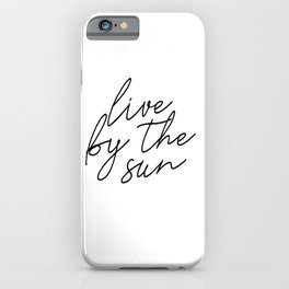 live by the sun love by the moon (1 of 2) iPhone Case