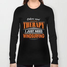 windsurfing is my therapy Long Sleeve T-shirt