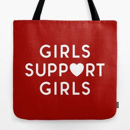 Girls Support Girls Feminist Quote Tote Bag