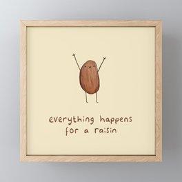 Everything Happens for a Raisin Framed Mini Art Print