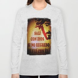 Sali con Dios Long Sleeve T-shirt