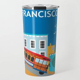 San Francisco, California - Skyline Illustration by Loose Petals Travel Mug