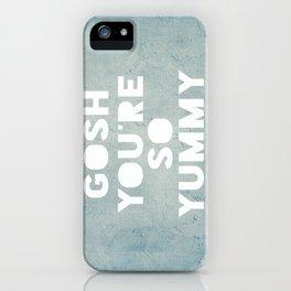 Gosh (Yummy) iPhone Case