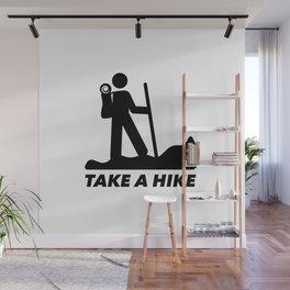 Take a hike - Hiking quote Wall Mural