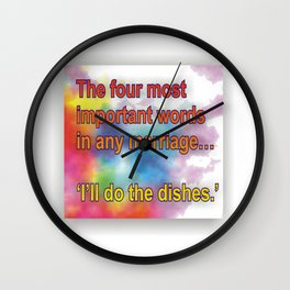 The 4 most important words . . . . Wall Clock