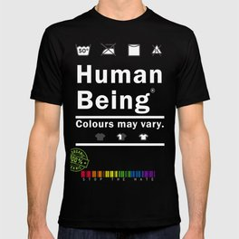 Anti-Racist Human Beings Colors may Vary T-shirt