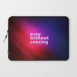 Pray Without Ceasing - Bible Lock Screens Laptop Sleeve