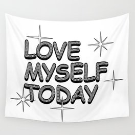 love myself today Wall Tapestry