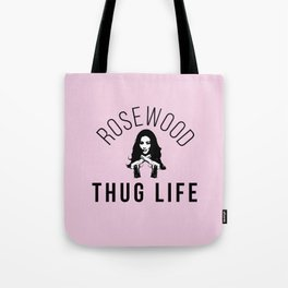 Emily's Rosewood Thug Life Tote Bag