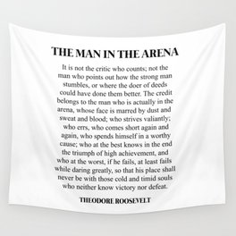 The Man In The Arena, Theodore Roosevelt, Daring Greatly Wall Tapestry