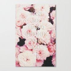 Kiss Me Hard Before You Go Canvas Print