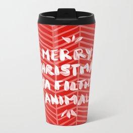 Merry Christmas, Ya Filthy Animal – Red Metal Travel Mug