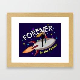 Forever... in the future Framed Art Print