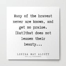 83   | Louisa May Alcott Quote | 191227 Metal Print