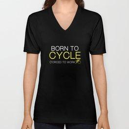 Born To Cycle Unisex V-Neck