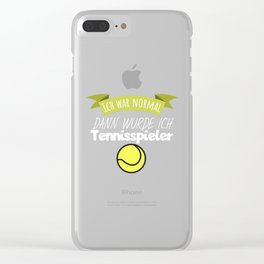I was normal then I became a tennis player Clear iPhone Case