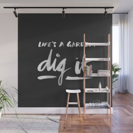 Dig It – White on Black Wall Mural